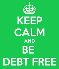 Keep Calm and Be Debt Free